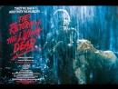 Возвращение живых мертвецов (1985) HD
