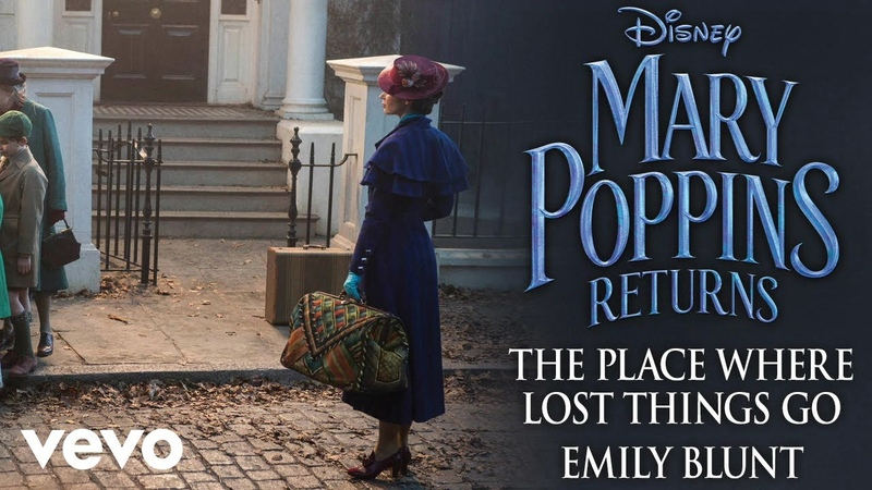 Emily Blunt - The Place Where Lost Things Go (From Mary Poppins Returns/Audio Only)