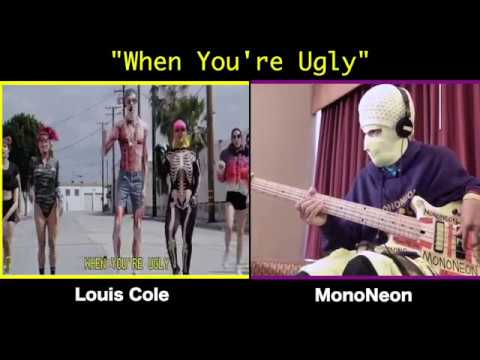 MonoNeon Louis Cole - When You're Ugly
