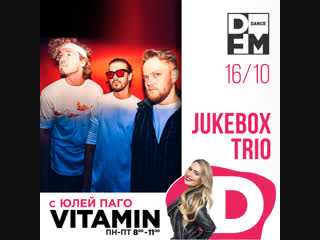 JUKEBOX TRIO #VITAMIND 16/10