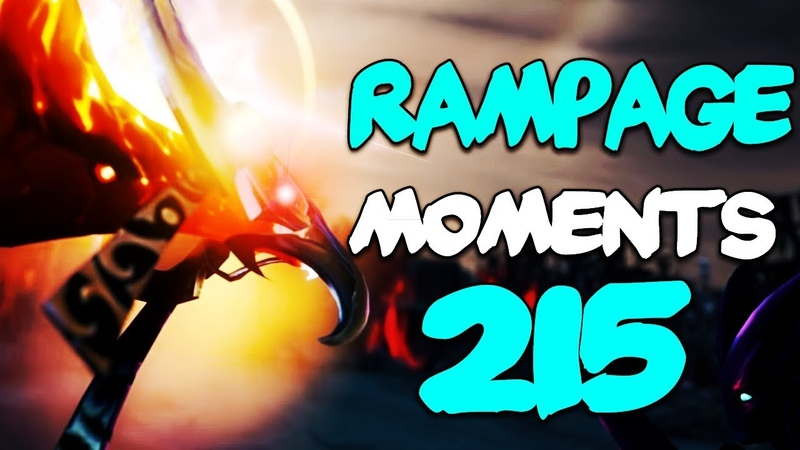 Dota 2 Rampage Moments Ep 215