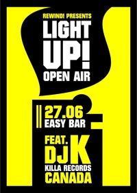 LIGHT UP! OPEN AIR w/ DJ K (Canada) @ Easy Bar