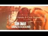 Don Omar - Danza Kuduro ( Don Panda &amp Club ShakerZ Bootleg ) 2018