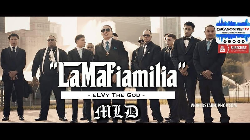 ELVy The God LaMafiamilia [Chicago MLD Gang Dill Rap 2018] Mainiac Latin Disciple Trap