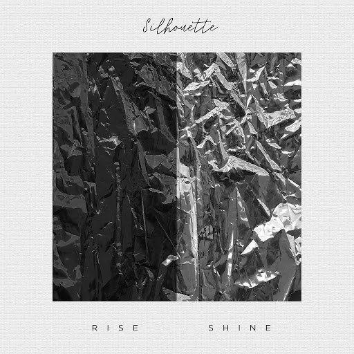 Silhouette альбом Rise & Shine