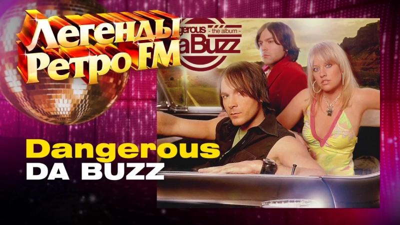 Legends Retro FM - Da Buzz - Dangerous (2003).mp4