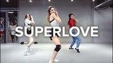 Superlove - Tinashe Isabelle Choreography