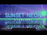 Sunset Neon - Starlight