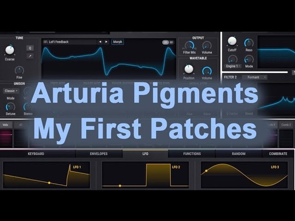 Arturia Pigments First Look and My Patches