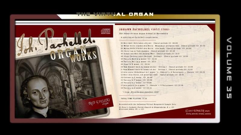 PACHELBEL ORGAN WORKS - Fred G. Pisecki, various organ Sample sets