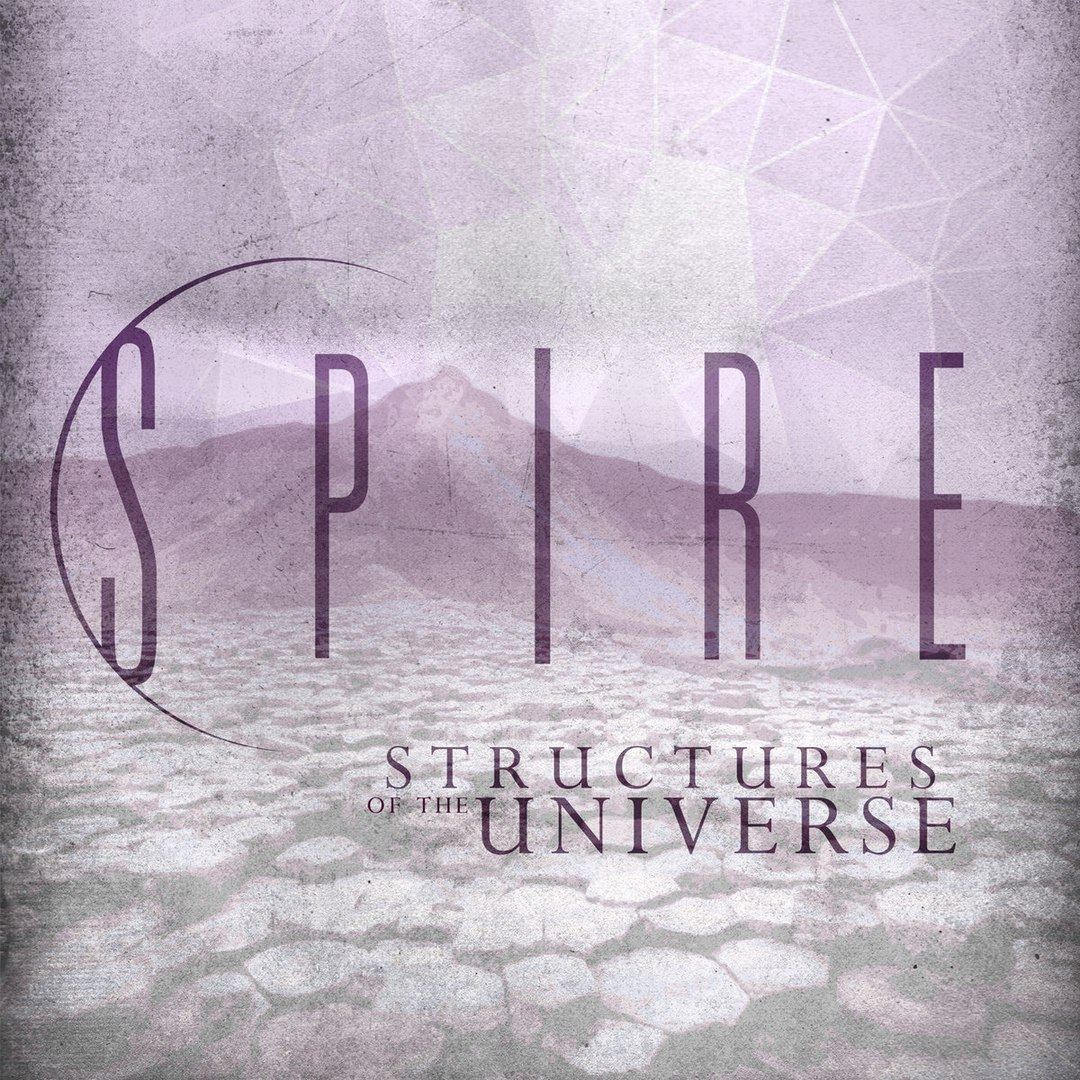 Spire - Structures Of The Universe (2016)