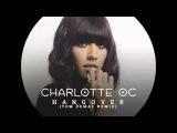 Charlotte OC - Hangover (Tom Demac Remix)