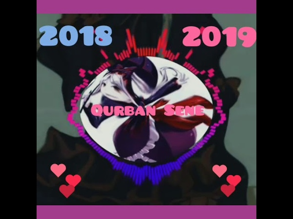Mursel Seferov Qurban Sene 2018 Yeni Audio