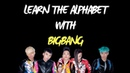 Learn The Alphabet With BIGBANG
