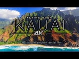 FLYING OVER KAUAI (4K) Hawaii 1.5 HR Aerial Nature Film + Ambient Music for Relaxation