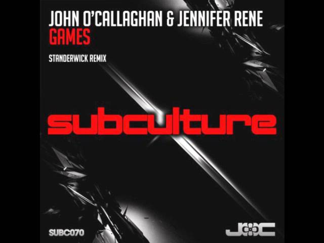 John O'Callaghan Jennifer Rene Stander - Games (Standerwick Remix)