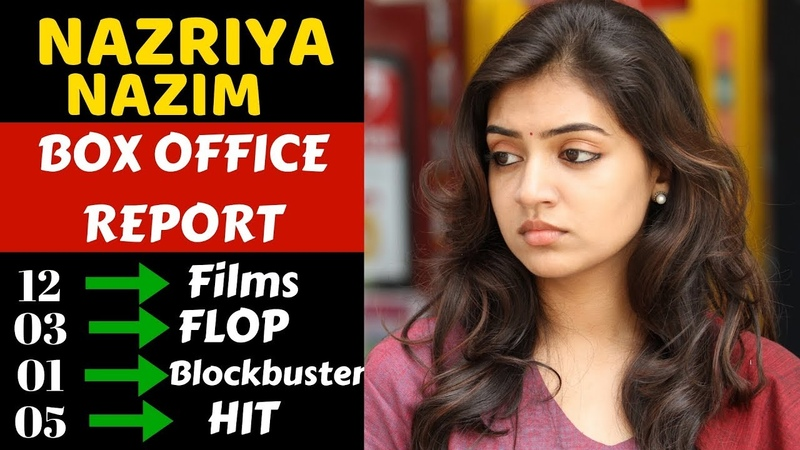 Nazriya Nazim Box Office Collection Analysis Hit and Flop all Movies List