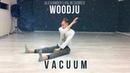 WOODJU - V A C U U M | Alexander Lyalin choreo