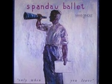 Spandau Ballet - Only When You Leave (Extended Mix) (12
