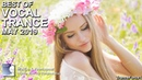 BEST OF VOCAL TRANCE MIX (May 2019)