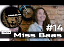 наМЕДЬни 14 Miss Baas Рэгги Европа и бассовый юмор