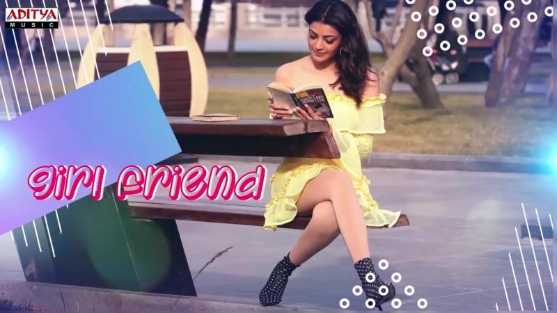 Girl Friend Lyrical __ MLA Movie Songs __ Nandamuri Kalyanram, Kajal Aggarwal __