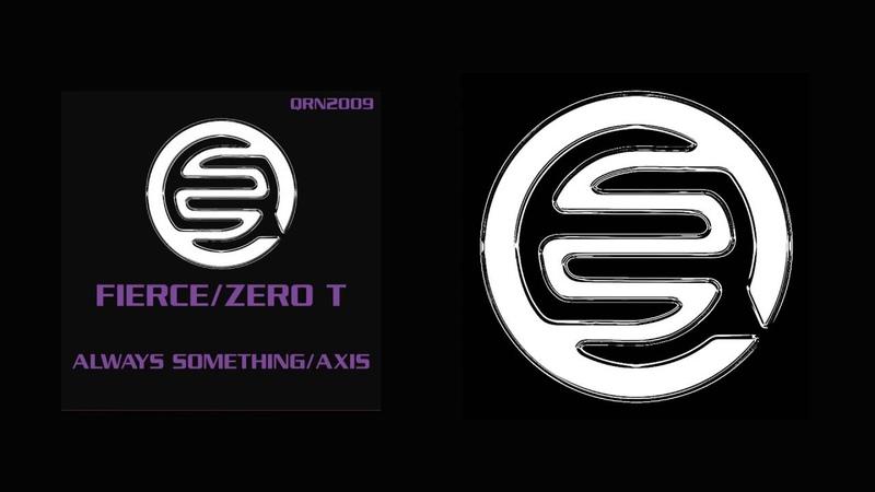 Fierce, Zero T - Axis