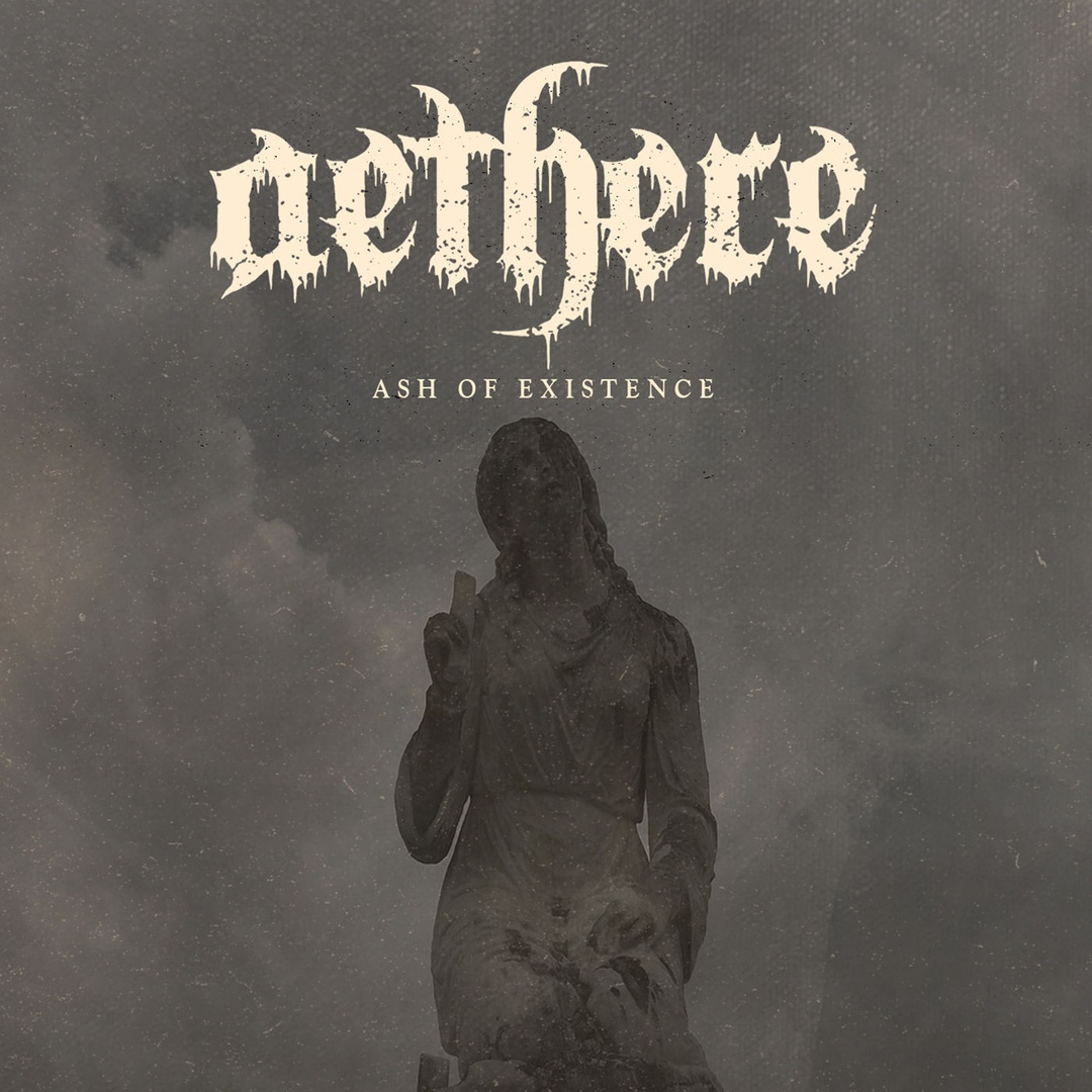 Aethere - Ash of Existence [single] (2018)