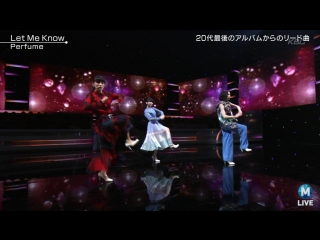 Perfume - Let Me Know (MUSIC STATION 2018.08.17)