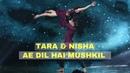 Ae Dil Hai Mushkil Tara Nisha Contemporary Dance Performance High Fever