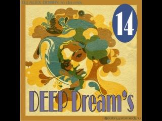 DJ ALEX DOBRY - DEEP DREAM'S 14