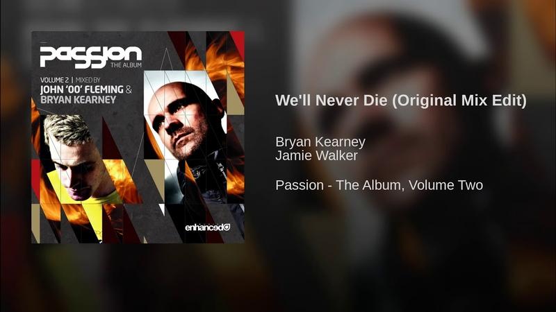 Well Never Die (Original Mix Edit)
