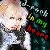 ☆J-rock in my heart☆[official]