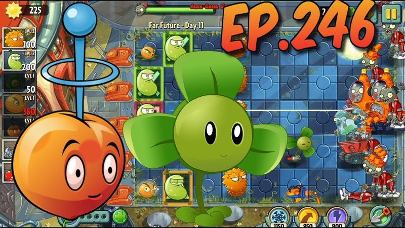 Plants vs. Zombies 2 || E.M.Peach, Blover, Citron and Laser Bean - Far Future Day 11 (Ep.246)