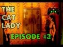 Поножовщина. The Cat Lady часть #3