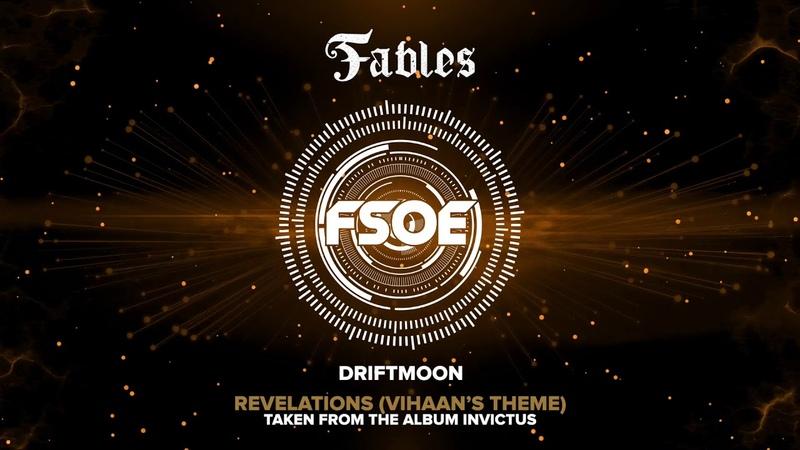 Driftmoon - Revelations (Vihaan's Theme) Taken from the album Invictus