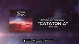 Return Of The Soul - Catatonia (Official Lyric Video)