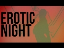 Erotic Night 17.08 | Aqua Dance Beach Club