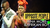 Aina More &amp Afrikan Boy - Opposite People (Felabration 2016)