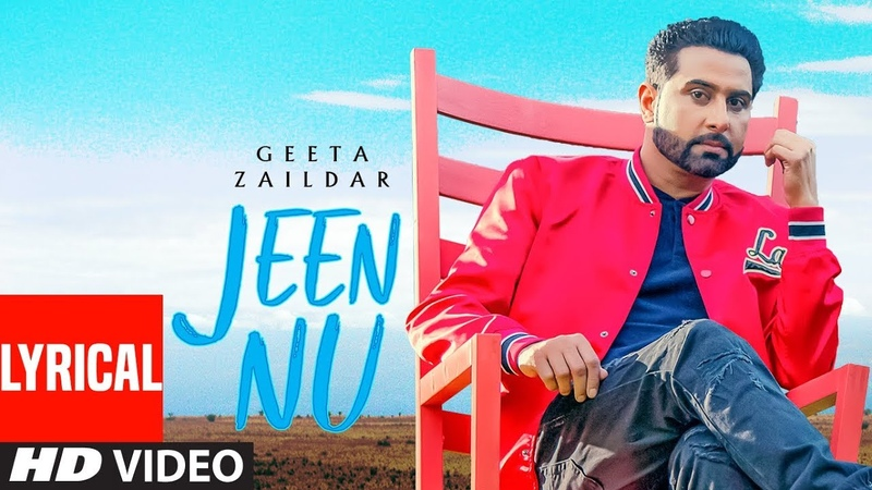 Geeta Zaildar Jeen Nu (LYRICAL) Desi Routz | Maninder Kailey | Sukh Sanghera | New Punjabi Songs