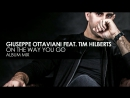 Giuseppe Ottaviani - On The Way You Go (featuring Tim Hilberts)