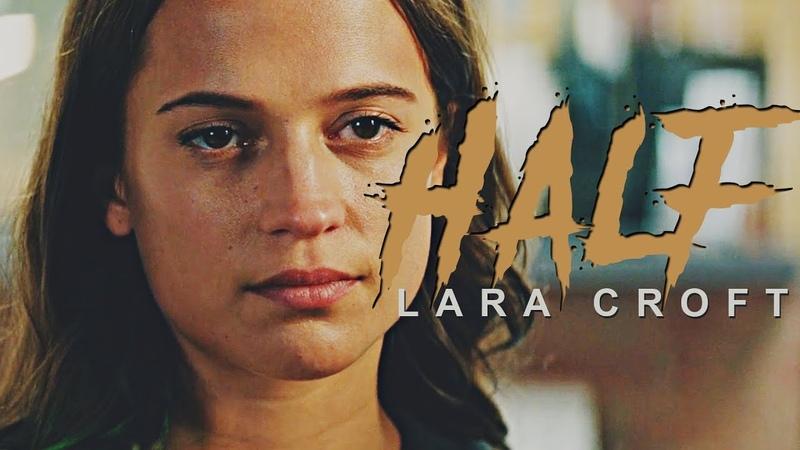 Lara Croft | Half