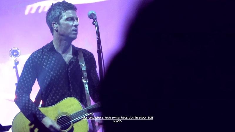 [4K] Noel Gallagher's High Flying Birds - Go Let It Out @ Seoul 16.08.2018