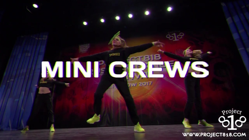 RDF18 ★ Project818 Russian Dance Festival ★ Moscow 2018 ★ MINI CREWS