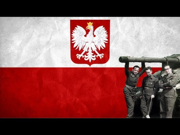 Polish 1 Dywizja Pancerna - Song of the 1st Polish Division [English Translation]