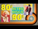 Disco Hits Best of the 80s 90s Greatest Old Songs - Disco Dance 80s 90s Hits - Best Disco Music