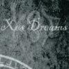 ...::: Xes Dreams (experimental) :::...