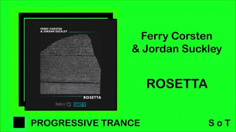 Ferry Corsten Jordan Suckley - Rosetta (Extended Mix) [Flashover Recordings]