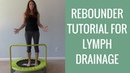 DIY Rebounder Workout Tutorial for Lymphatic Drainage Cellulite Reduction | MAX Fluid Weight Loss