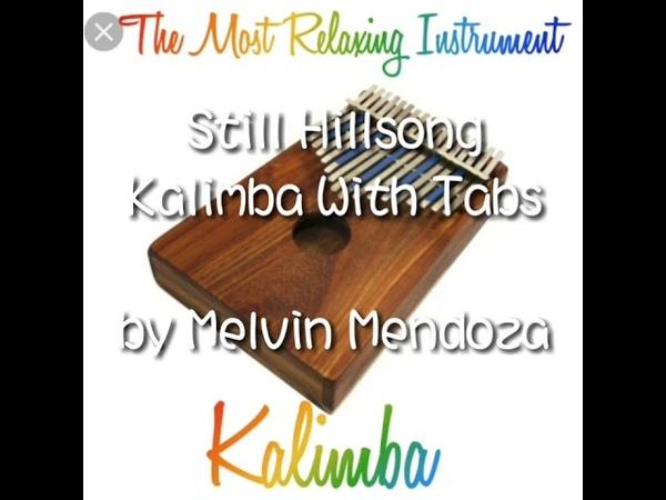 Kalimba with Tabs Still Hillsong